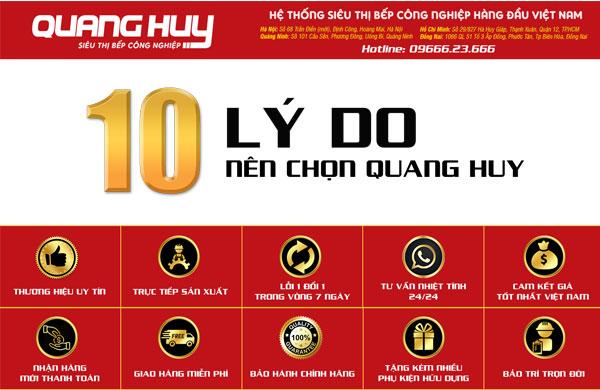 Quang Huy là địa chỉ uy tín chuyên sản xuất và phân phối các thiết bị bếp công nghiệp
